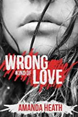 Wrong Kind of Love (Young Love Book 4)
