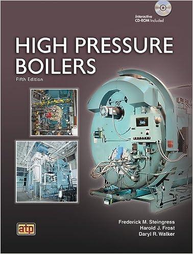 High Pressure Boilers: Frederick M. Steingress, Harold J. Frost ...