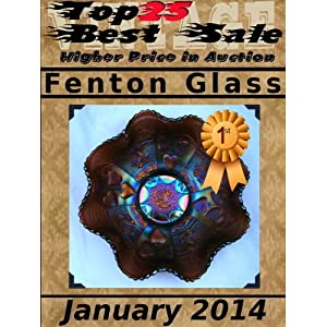 Top25 Best Sale - Higher Price in Auction - Fenton Glass - January 2014