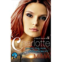 Charlotte: Prowling for Enchantment (Dare to Decide)