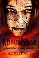 APOCALYPSE: An Anthology by Authors and Readers