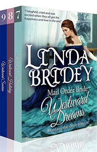 Montana Mail Order Bride Box Set (Westward Series) Books 7 - 9: A Historical Cowboy Western Mail Order Bride Collection (Westward Box Sets Book 3) (Hannah Montana Best Scenes)
