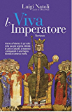 Viva l'Imperatore: 10 (Vento della Storia)