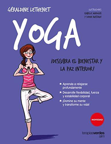 Yoga (Terapias Slim) por JULIETTE COLLONGE,GÉRALDINE LETHENET,SOPHIE RUFFIEUX,Peralta Lugones, Susana