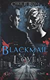 Blackmail Love: GayRomance & Crime