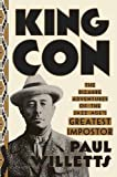 #8: King Con: The Bizarre Adventures of the Jazz Age's Greatest Impostor
