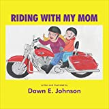 Riding With My Mom