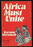 img - for Africa Must Unite (New World Paperbacks) book / textbook / text book