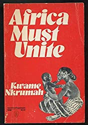 Africa Must Unite (New World Paperbacks)