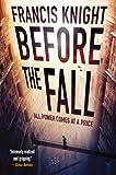 Before the Fall (A Rojan Dizon Novel)