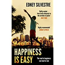 Happiness Is Easy (English Edition)