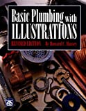 Basic Plumbing With Illustrations Revised Edition