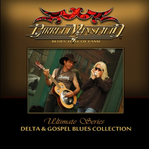 Blues Gospel Music (Ultimate Series: Delta & Gospel Blues Collection)