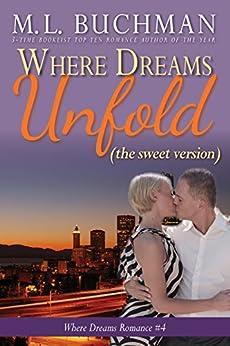 Where Dreams Unfold (sweet): a Pike Place Market Seattle romance (Where Dreams - sweet Book 4) by [Buchman, M. L. ]