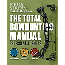The Total Bowhunting Manual (Field & Stream)
