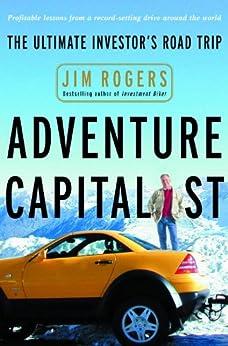 Adventure Capitalist: The Ultimate Road Trip por [Rogers, Jim]
