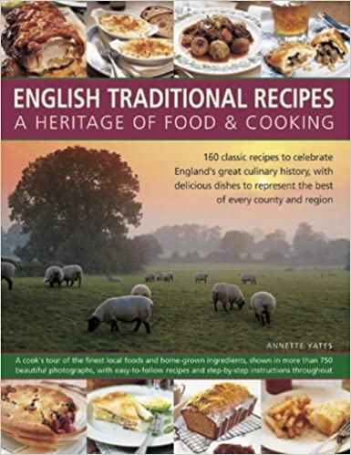 English Traditional Recipes by Annette Yates | amazon.com