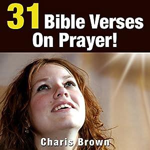 31 Bible Verses on Prayer! Audiobook