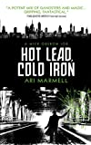 Hot Lead, Cold Iron, Ari Marmell, 1781168229