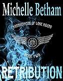 Retribution (The Lone Riders MC Series Book 2)