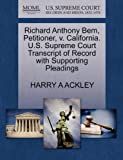 Richard Anthony Bem, Petitioner, V. California. U. S. Supreme Court Transcript of Record with Supporting Pleadings, Harry A. Ackley, 1270611917