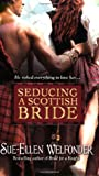 Seducing a Scottish Bride, Sue-Ellen Welfonder and S. Welfonder, 0446195294