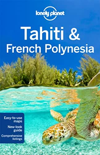 lonely planet tahiti french polynesia travel guide lonely rh amazon com Natalie Tran Lonely Planet Lonely Planet Roads Less Travelled
