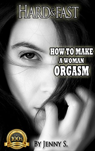 how to make a woman orgasim