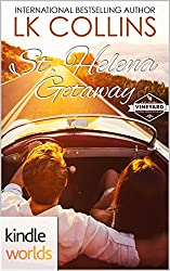 St. Helena Vineyard Series: St. Helena Getaway (Kindle Worlds Novella)