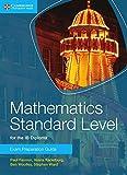 والرياضيات القياسية مستوى من أجل الحصول على شهادة الدبلوم ib الفحوصات التحضير دليل