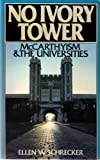 No Ivory Tower, Ellen W. Schrecker, 0195056639