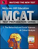 McGraw-Hill Education MCAT Behavioral and Social Sciences & Critical Analysis 2015, Cross-Platform Edition: Psychology, Sociology, and Critical Analysis Review