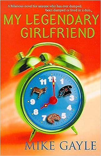 My Legendary Girlfriend: Amazon.co.uk: Gayle, Mike: 9780340718162: Books