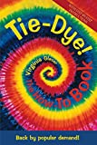 Tie Dye! The How-To Book