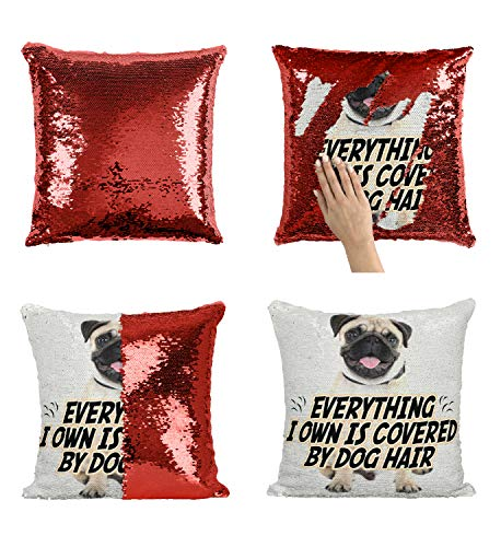 Funny Pug Quote Dog Hair_005650 Sequin Pillow, Funny