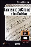 La musique au cinéma et dans l'audiovisuel