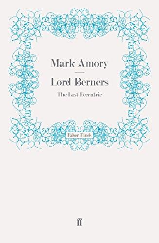 Lord Berners: The Last Eccentric