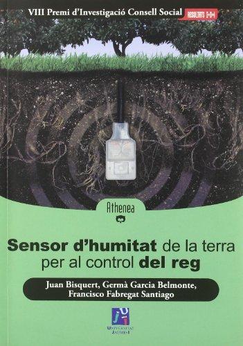 Descargar Libro Sensor D'humitat De La Terra Per Al Control Del Reg Juan Bisquert Mascarell