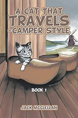 A Cat That Travels - Camper Style: Book 1