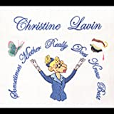 LAVIN, CHRISTINE - SOMETIMES MOTHER REALLY DOES KNOW BEST
