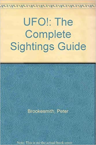 UFO!: The Complete Sightings Guide