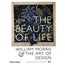 "The Beauty of Life"": William Morris & the Art of Design"