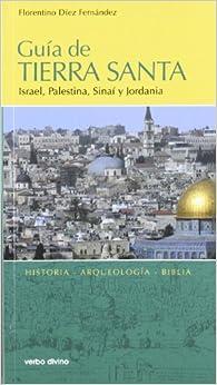 Guía de Tierra Santa :Israel, Palestina, Sinaí y Jordania
