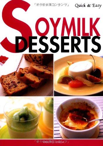 Soymilk Desserts by Yasuyo Shida