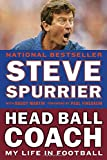 img - for Head Ball Coach: My Life in Football, Doing It Differently--and Winning book / textbook / text book