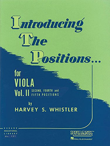 (Introducing the Positions for Viola: Volume 2 - Second, Fourth and Fifth)