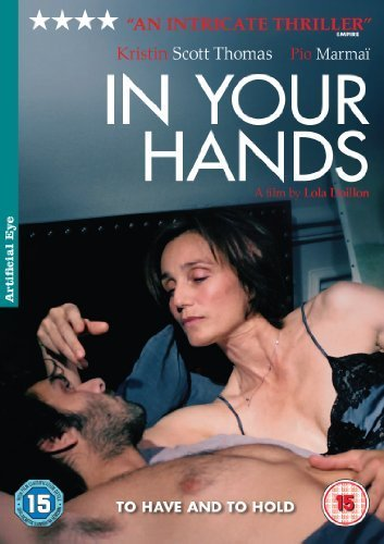 In Your Hands ( Contre toi ) [ NON-USA Set-up, PAL, Reg.2 Import - United Kingdom ] by Kristin Scott Thomas