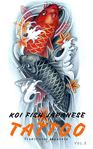eef016662aa6f Koi Fish Tattoo Samurai: Tattoo Designs Art Photos (Japanese Tattoo Gallery  Book 3)