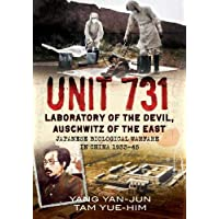 Unit 731: Laboratory of the Devil, Auschwitz of the East (Japanese Biolo: Laboratory of the Devil, Auschwitz of the East (Japanese Biological Warf