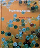 Beginning Algebra, Munem, M. A. and Tschirhart, W., 0879013788